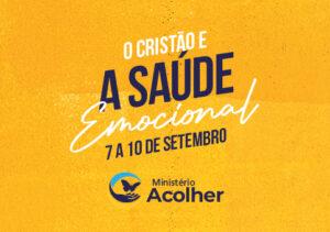 Read more about the article Semana O Cristão e A Saúde Emocional